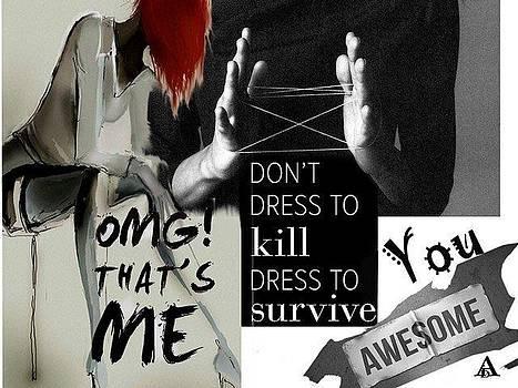 Dress to survive by Aida Novosel Savic