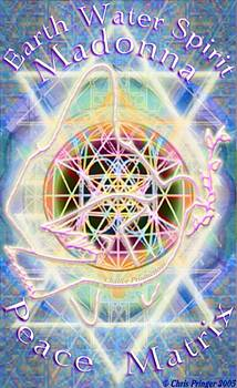 Earth Water Spirit Madonna Peace Matrix by Christopher Pringer