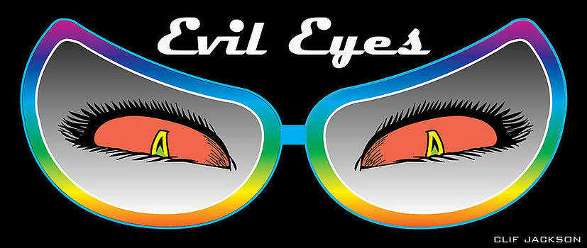 Evil Eyes by Clif Jackson