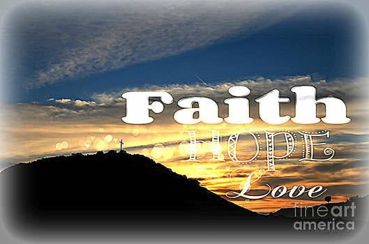 Sharon Tate Soberon - Faith Hope Love Cross