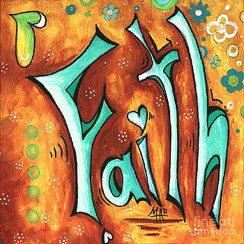 Faith Inspirational Typography Art Original Word Art Painting by Megan Duncanson by Megan Duncanson