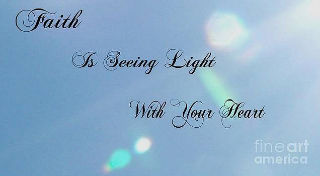 Gail Matthews - Faith Is Seeing Light With Your Heart