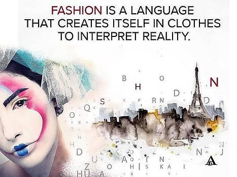 Fashion is the language by Aida Novosel Savic