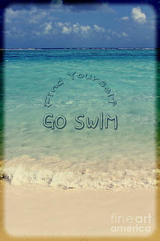 Beverly Claire Kaiya - Find Yourself Go Swim Tropical Beach Motivational Quote