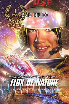 Flux of Nature by Bob Bello