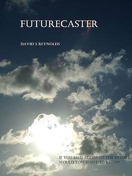 Futurecaster by David S Reynolds