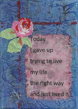Gave Up Living Right Way - 2 by Gillian Pearce