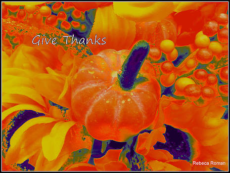 Give Thanks by Art-e Rebeca R