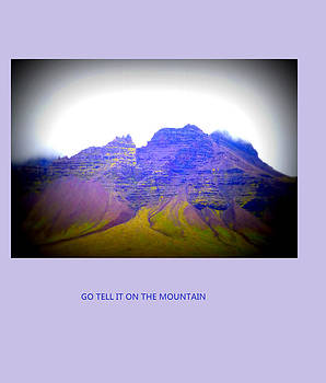 Go tell it on the mountain, he said, but did he mean this mountain  by Hilde Widerberg