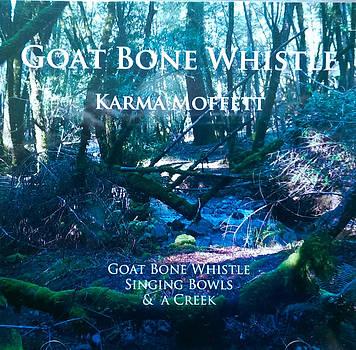 Goat Bone Whistle by Karma Moffett