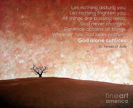God alone suffices by Joanna Cieslinska
