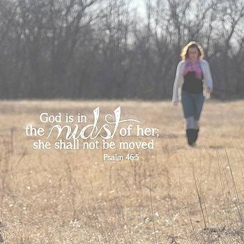 god Is In The Midst Of Her; She Shall by Traci Beeson