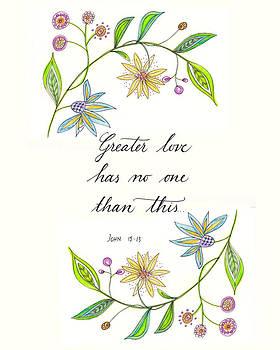 Greater Love has no one by Jana Bodin