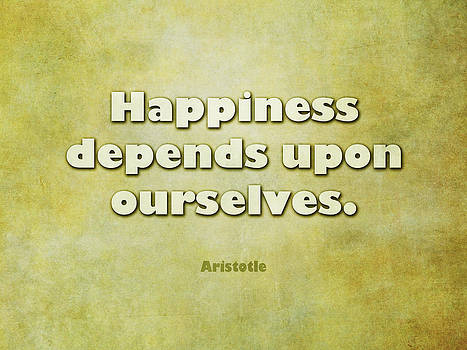Randi Kuhne - Happiness Depends Upon Ourselves - Aristotle