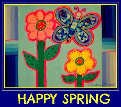 Maryann  DAmico - Happy Spring