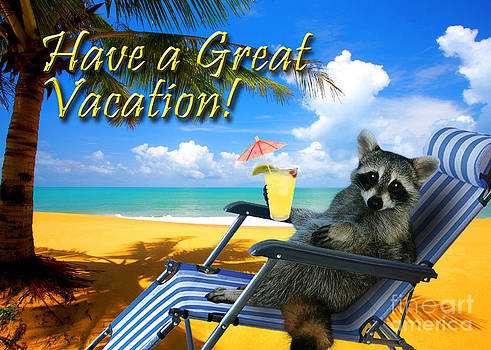 Jeanette K - Have a Great Vacation Raccoon