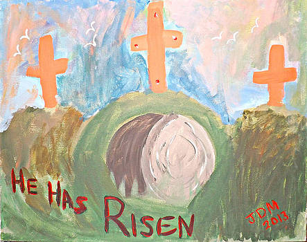 He Has Risen by Janet Moss