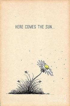 Here comes the sun... by Joanna Cieslinska
