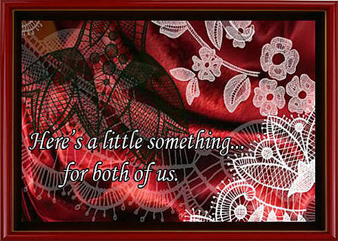 Here is a little something   for both of us by Eve Riser Roberts