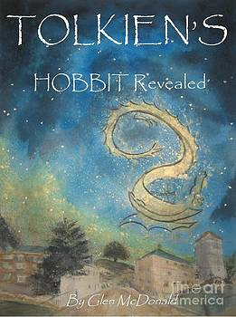Hobbit Tolkien's Hobbit Revealed cover  3a with a larger Tolkien Kindle All to Flames full by Glen McDonald