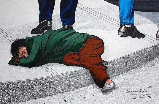 Homeless by Dennis Nadeau
