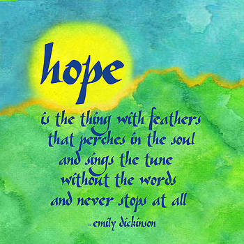 Hope by Emily Dickinson by Ginny Gaura