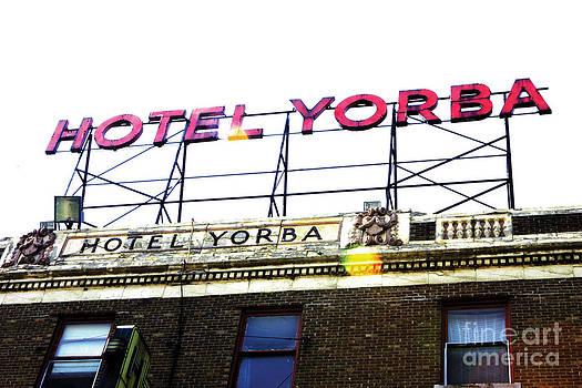 Hotel Yorba  by Christopher  Chouinard