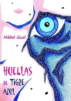 Arte Venezia - HueLLaS de TiGRe AzuL - Libro de Poemas Eroticos - Mabel Gual
