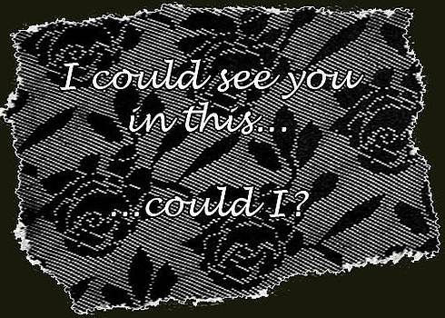 I Could See You In This...could I? by Eve Riser Roberts