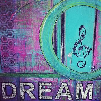 I Dream of Music by Danielle Rania Rourke