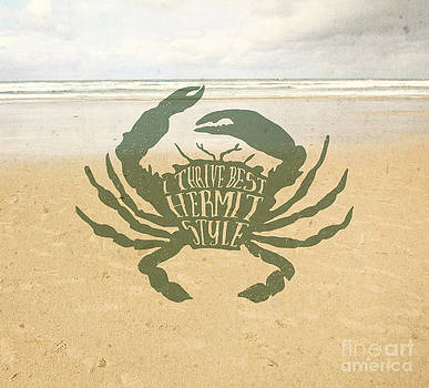 Beverly Claire Kaiya - I Thrive Best Hermit Style Typography Crab Beach Sea