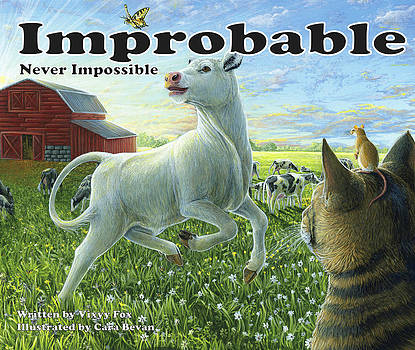 Improbable...Never Impossible by Cara Bevan