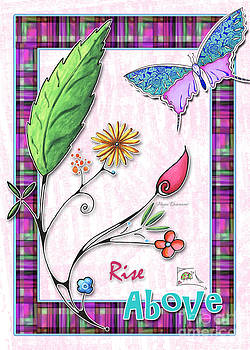 Inspirational Butterfly Flower Art Inspiring Quote Design by Megan Duncanson Rise Above by Megan Duncanson