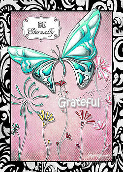 Inspirational Butterfly Gratitude Quote Butterfly and Floral Art by Megan Duncanson by Megan Duncanson