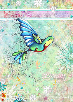 Inspirational Hummingbird Floral Flower Art Painting Dream Quote by Megan Duncanson by Megan Duncanson
