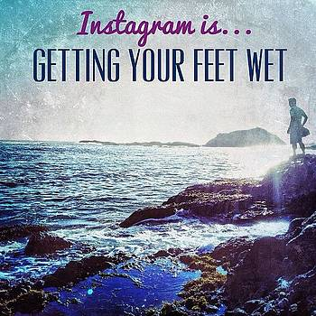 @instagram Is Getting Your Feet Wet… by Tyrone Stokes