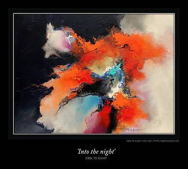 Into The Night by Erik Te Kamp