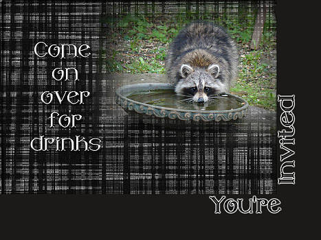 Mother Nature - Invitation - Come by For Drinks - Raccoon
