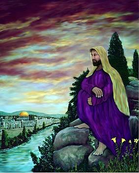 Jesus Overlooking Jerusalem -1 by Ave Hurley