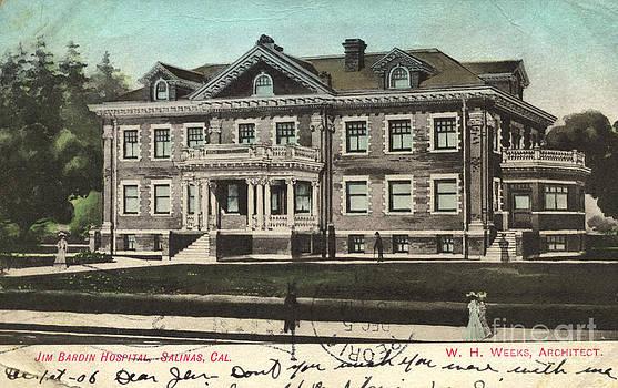 California Views Mr Pat Hathaway Archives - Jim Bardin Hospital Salinas California Circa 1905