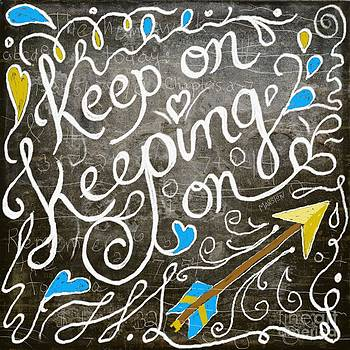 Keep On by Sharon Marcella Marston