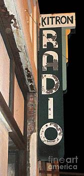 Gregory Dyer - Kitron Radio Sign- Pomona California