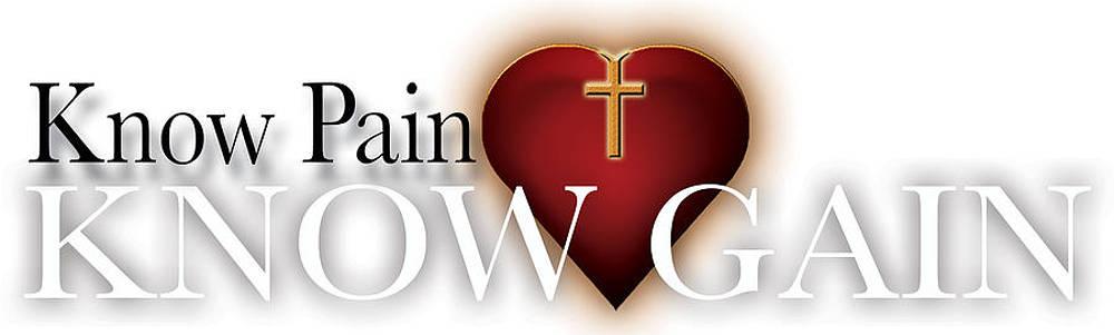 Know pain Know gain by Dan Quam