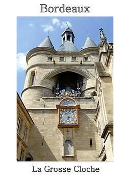 La Grosse Cloche Bordeaux Poster by Bishopston Fine Art