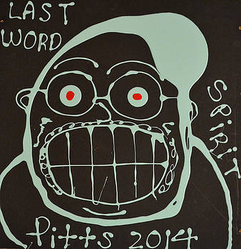 Last Word Spirit by Greg Pitts