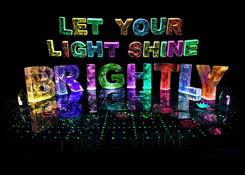 Let Your Light Shine Brightly by Jill Bonner