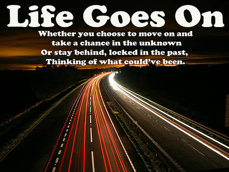 Life Goes On by Barry R Jones Jr