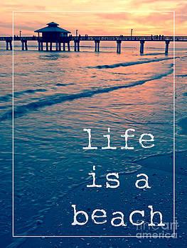 Edward Fielding - Life is a Beach Sunset Pier