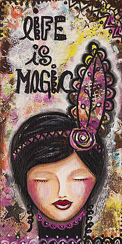 Life is magic uplifting collage painting by Stanka Vukelic