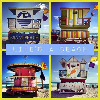 Life's a Beach by Galexa Ch